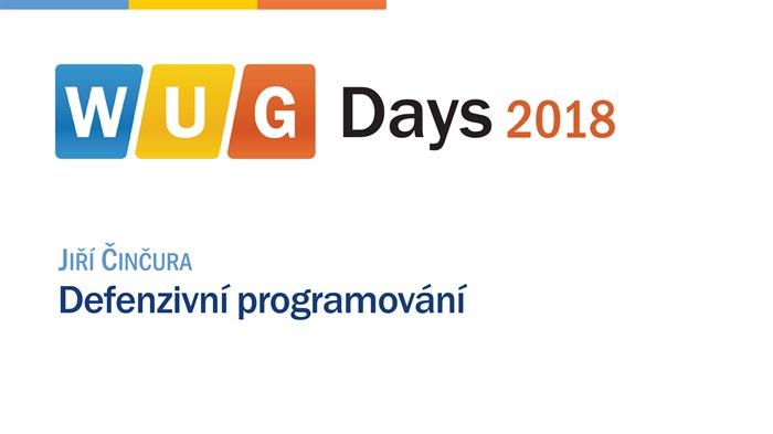 WUG Days 2018: Defenzivní programování