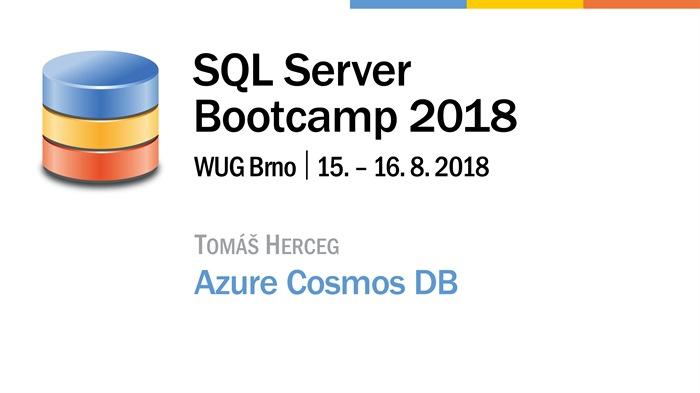 SQL Server Bootcamp 2018: Azure Cosmos DB