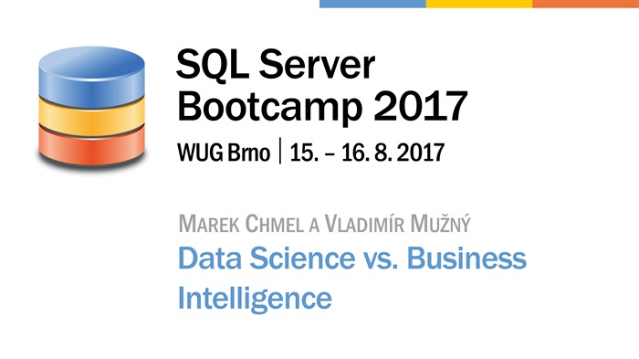 SQL Server Bootcamp 2017: Data Science vs. Business Intelligence