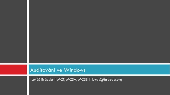 Auditování událostí ve Windows