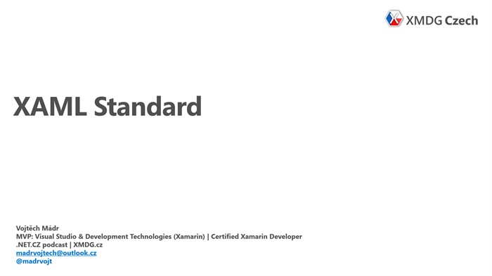 XAML Standard (Xamarin.Forms, UWP a WPF)