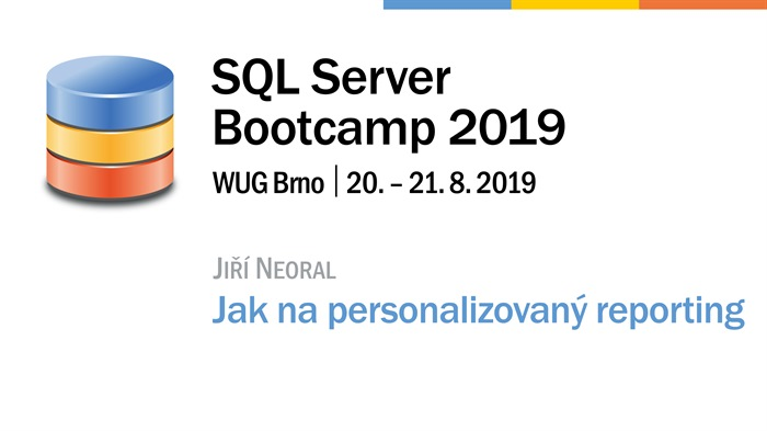 SQL Server Bootcamp 2019: Jak na personalizovaný reporting