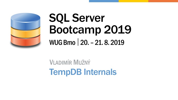 SQL Server Bootcamp 2019: TempDB Internals