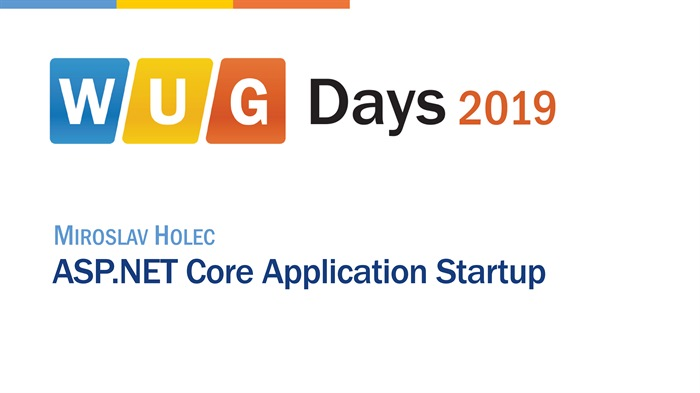 WUG Days 2019: ASP.NET Core Application Startup