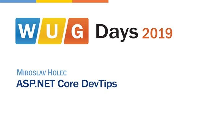 WUG Days 2019: ASP.NET Core DevTips
