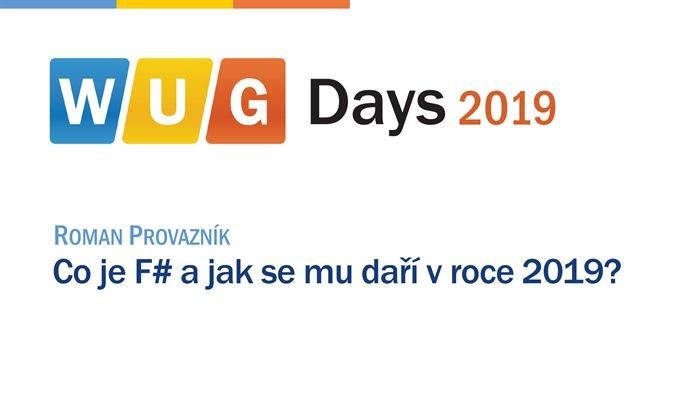 WUG Days 2019: Co je F# a jak se mu daří v roce 2019?