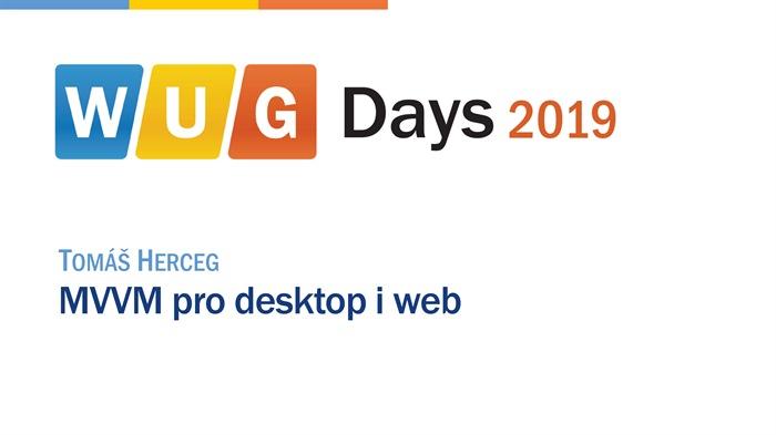 WUG Days 2019: MVVM pro desktop i web