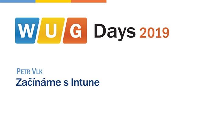 WUG Days 2019: Začínáme s Intune