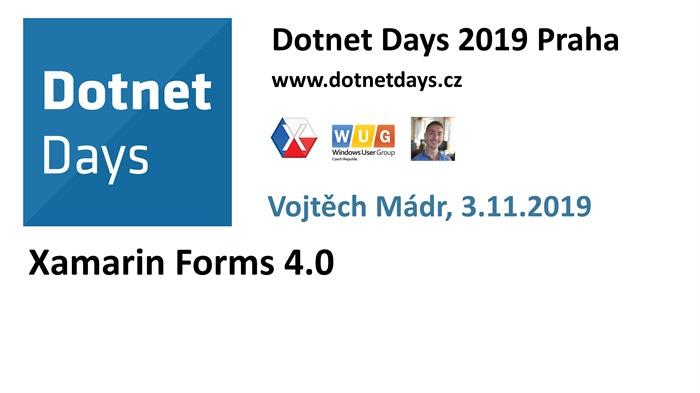 Dotnet Days 2019: Xamarin Forms 4.0