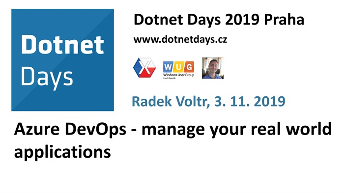 Dotnet Days 2019: Azure DevOps - manage your real world applications