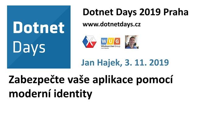Dotnet Days 2019: Zabezpečte vaše aplikace pomocí moderní identity