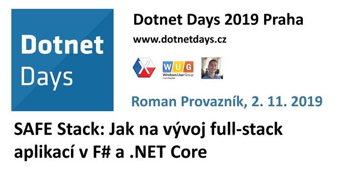 Dotnet Days 2019: SAFE Stack: Jak na vývoj full-stack aplikací v F# a .NET Core