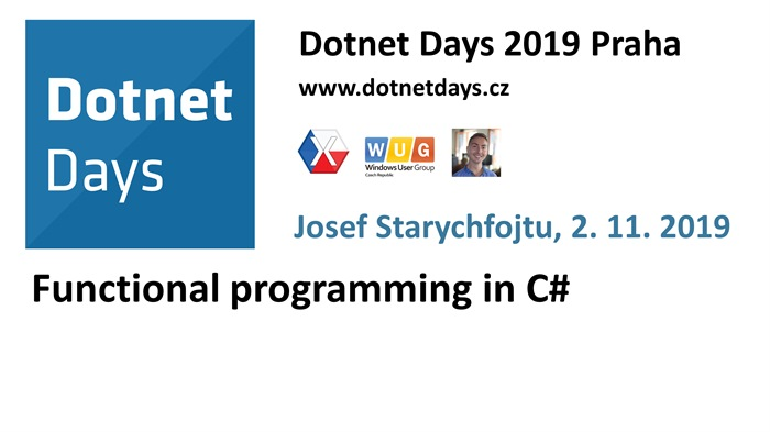 Dotnet Days 2019: Functional programming in C#