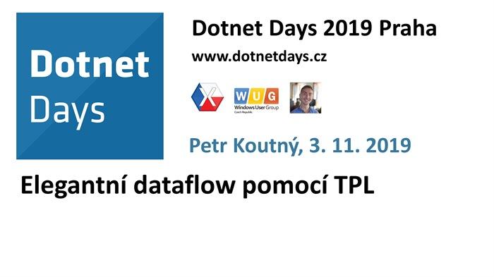 Dotnet Days 2019: Elegantní dataflow pomocí TPL