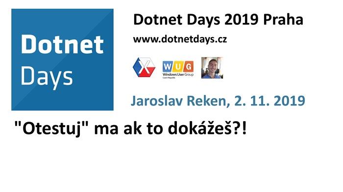 """Dotnet Days 2019: """"Otestuj"""" ma ak to dokážeš?!"""