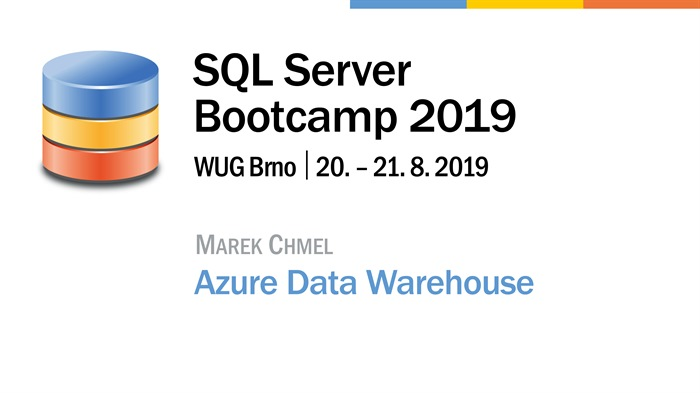 SQL Server Bootcamp 2019: Azure Data Warehouse